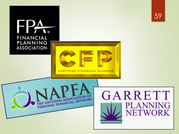 National Association of Personal Financial Advisers (NAPFA), Garrett Planning Network, Financial Planning Association's Planner Search, Certified Financial Planner Board of Standards' Let's Make A Plan search tool