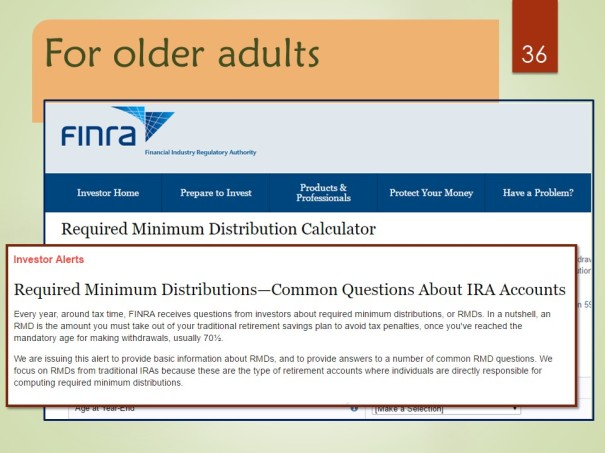 Required Minimum Distribution Calculator Required Minimum Distributions—Common Questions About IRA Accounts